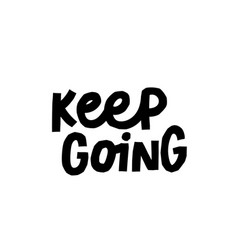 Keep going paper cutout shirt quote lettering vector