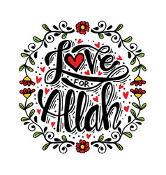 love for allah hand lettering vector image