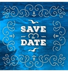 Nautical save the date cards Marine Wedding vector image