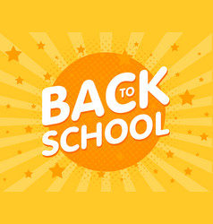 welcome back to school sign poster education vector image