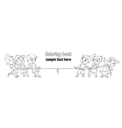 Kids playing tug of war coloring book vector
