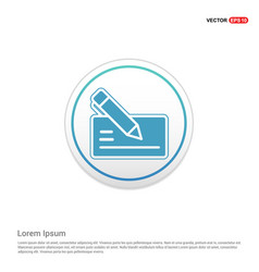 Paper note and pen icon - white circle button vector