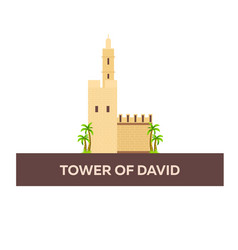 Tower of david israel jerusalem flat vector