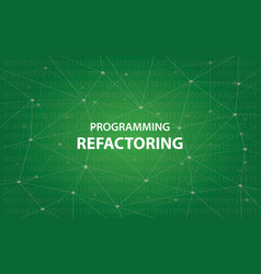 programming refactoring concept white vector image vector image