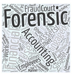 Who uses forensic accountants word cloud concept vector
