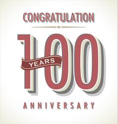 Anniversary retro background 100 years vector