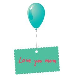 Love you mom card vector