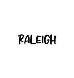Raleigh city handwritten typography word text vector