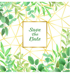 save date with geometric frame and greenery vector image