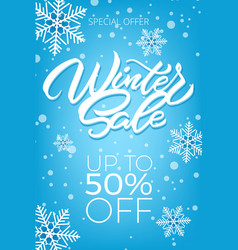 winter sale poster with snowflakes a large winter vector image