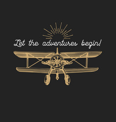 Let the adventures begin motivational quote vector