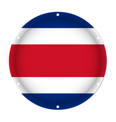 Round metallic flag of costa rica with screw holes vector