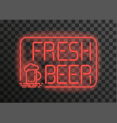 fresh beer neonemblem on transparent background vector image
