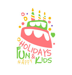 holidays fun and kids promo sign childrens party vector image vector image