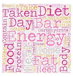 Energy bars taken at home text background vector