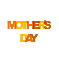 mothers day phrase overlap color no transparency vector image