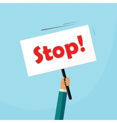 Hand holding stop placard vector