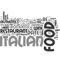 Italian food on a date text background word cloud vector