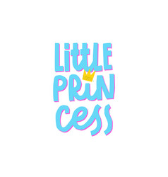 little princess crown paper cutout quote lettering vector image