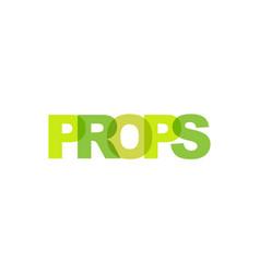 props phrase overlap color no transparency vector image