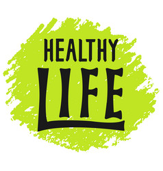 healthy life lettering logo hand written label vector image