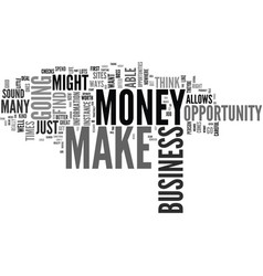 you can make money with an online business vector image vector image