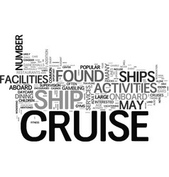 amenities on common cruise ships text word cloud vector image