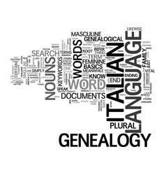 italian genealogy text background word cloud vector image vector image