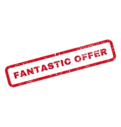 Fantastic Offer Text Rubber Stamp vector
