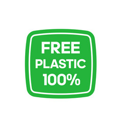 free plastic 100 percent green rectangle sticker vector image