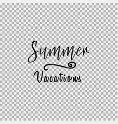 summer vacations transparent background vector image