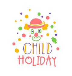 child holiday promo sign childrens party colorful vector image