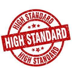 High standard round red grunge stamp vector