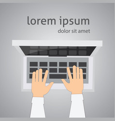 top view laptop and hands digital vector image