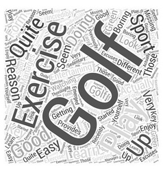 Is Golf a Good Form of Exercise Word Cloud Concept vector image