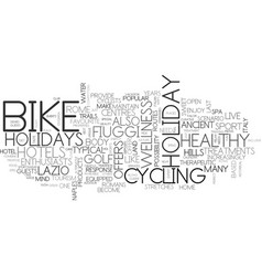 Italy by bike bike hotels near rome text vector