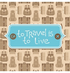 To travel is to live vector image