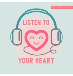 Cute heart listening yourself vector image vector image