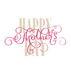 happy mothers day vintage text on white vector image vector image