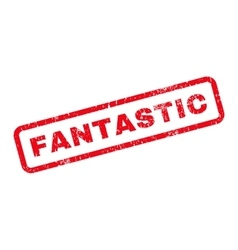 Fantastic Text Rubber Stamp vector