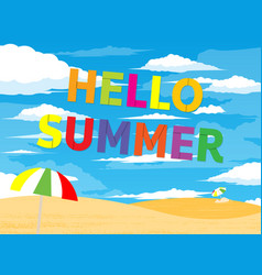 hello summer typographical background with beach vector image