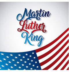 martin luther king poster patriotism national vector image