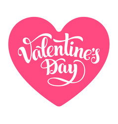 valentines day lettering on pink heart isolated on vector image