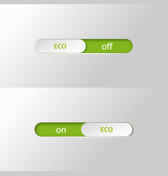 Button slider eco on off vector