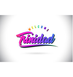 Trinidad welcome to word text with creative vector