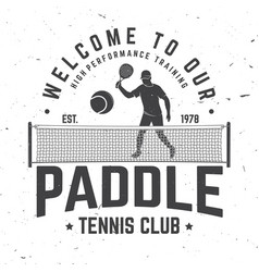 welcome to our paddle tennis club badge emblem or vector image
