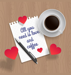 All you need is love and coffee vector