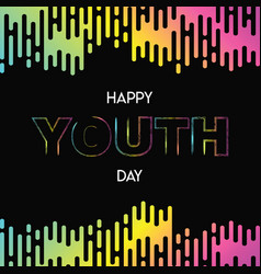 happy youth day abstract glow gradient card vector image