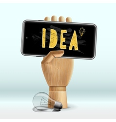 Idea concept Wooden human hand with mobile phone vector image