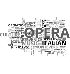 italy the mother of opera text background word vector image